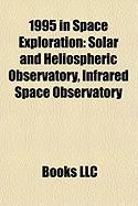 1995 in Space Exploration: Solar and Heliospheric Observatory