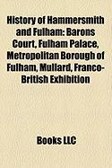 History of Hammersmith and Fulham: Barons Court, Fulham Palace, Metropolitan Borough of Fulham, Mullard, Franco-British Exhibition
