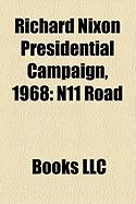 Richard Nixon Presidential Campaign, 1968: N11 Road