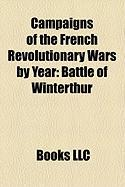 Campaigns of the French Revolutionary Wars by Year: Battle of Winterthur, Battle of Ostrach, French Revolutionary Wars: Campaigns of 1799