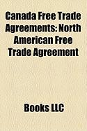 Canada Free Trade Agreements: North American Free Trade Agreement