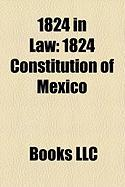 1824 in Law: 1824 Constitution of Mexico, Vagrancy ACT 1824, Osborn V. Bank of the United States, Tariff of 1824