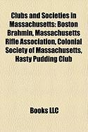 Clubs and Societies in Massachusetts: Boston Brahmin