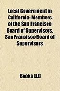 Local Government in California: Members of the San Francisco Board of Supervisors