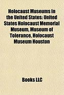 Holocaust Museums in the United States: United States Holocaust Memorial Museum