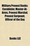 Military Provost Ranks: Carabinier, Master-At-Arms, Provost Marshal, Provost Sergeant, Officer of the Day