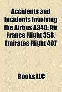 Accidents and Incidents Involving the Airbus A340: Air France Flight 358, Emirates Flight 407