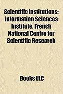 Scientific Institutions: Information Sciences Institute, French National Centre for Scientific Research