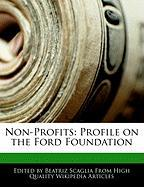 Non-Profits: Profile on the Ford Foundation