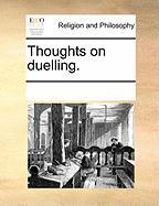 Thoughts on Duelling. - Multiple Contributors, See Notes