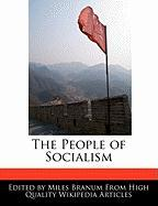 The People of Socialism - Branum, Miles