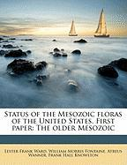 Status of the Mesozoic Floras of the United States. First Paper: The Older Mesozoic