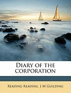 Diary of the Corporation - Reading, Reading; Guilding, J. M.