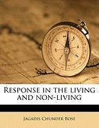 Response in the Living and Non-Living