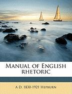 Manual of English Rhetoric - Hepburn, A. D. 1830-1921