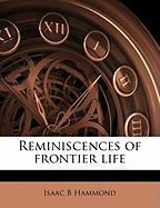 Reminiscences of Frontier Life - Hammond, Isaac B.