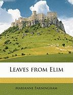 Leaves from Elim