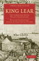 King Lear: The Cambridge Dover Wilson Shakespeare (Cambridge Library Collection - Literary  Studies)