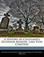 A History of Cleveland's Outdoor Museum, Lake View Cemetery - Jeffrey, Sb