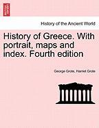 History of Greece. with Portrait, Maps and Index. Fourth Edition