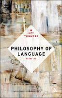 Philosophy of Language: The Key Thinkers