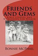 Friends and Gems - McPhail, Bonnie