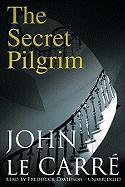 The Secret Pilgrim - Le Carre, John