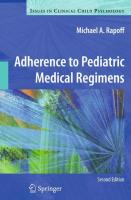 Adherence to Pediatric Medical Regimens - Rapoff, Michael A.; Rapoff