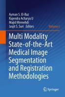 Multi Modality State-of-the-Art Medical Image Segmentation and Registration Methodologies 1