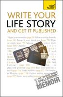 Teach Yourself Write Your Life Story And Get It Published