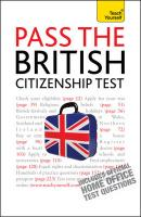 Teach Yourself Pass the British Citizenship Test