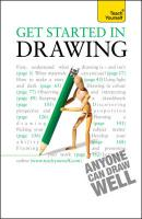 Teach Yourself Get Started in Drawing - Capon, Robin