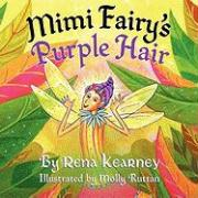 Mimi Fairy's Purple Hair - Kearney, Rena