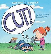 Cut! (Baby Blues Scrapbook)