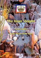 The Inner Stream Torah Insights on the Parsha of the Week