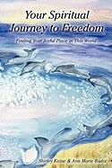 Your Spiritual Journey to Freedom