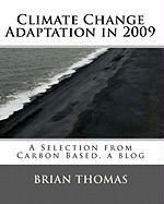 Climate Change Adaptation in 2009 - Thomas, Brian