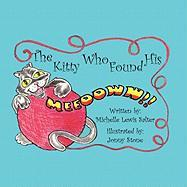 The Kitty Who Found His Meeooww - Salter, Michelle Lewis