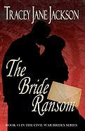 The Bride Ransom - Jackson, Tracey Jane