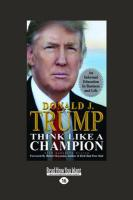 Think Like a Champion - Meredith McIver, Donald J. Trump and
