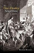 The One-Donkey Solution: A Satire - Bulliet, Richard