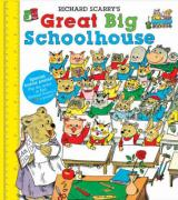 Richard Scarry's Great Big Schoolhouse [With Poster]