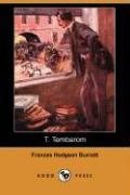 T. Tembarom (Dodo Press) - Burnett, Frances Hodgson