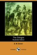 The Gringos (Illustrated Edition) (Dodo Press)