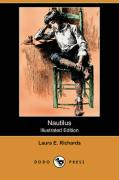 Nautilus (Illustrated Edition) (Dodo Press) - Richards, Laura Elizabeth Howe