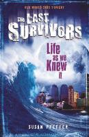 Last Survivors 01. Life As We Knew It