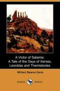 A Victor of Salamis: A Tale of the Days of Xerxes, Leonidas and Themistocles (Dodo Press)