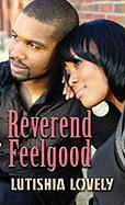Reverend Feelgood - Lovely, Lutishia