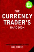 The Currency Trader's Handbook