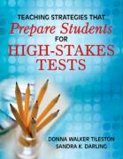 Teaching Strategies That Prepare Students for High-Stakes Tests - Tileston, Donna E. Walker; Darling, Sandy